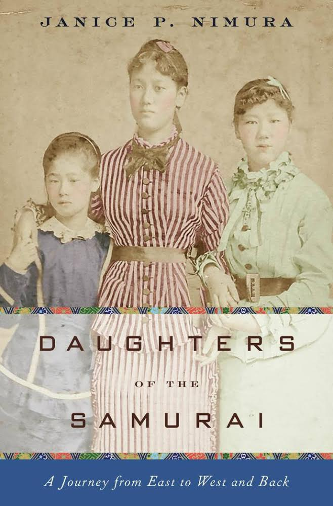 Book - Daughters of the Samurai by Janice Nimura