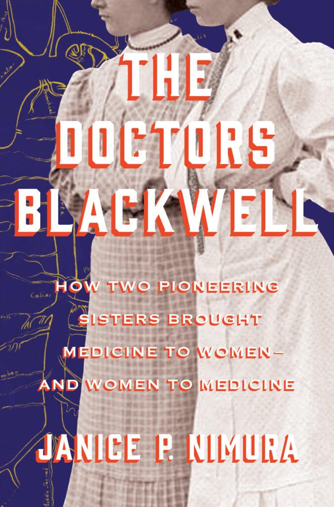 The Doctors Blackwell Janice Nimura